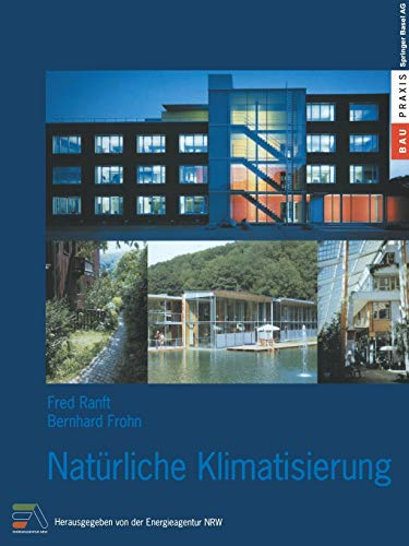 Natürliche Klimatisierung (BauPraxis) (German Edition)