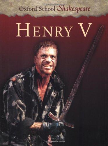 Henry V (Oxford School Shakespeare Series)