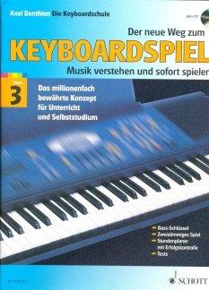 DER NEUE WEG ZUM KEYBOARDSPIEL 3 - arrangiert für Keyboard - mit CD [Noten / Sheetmusic] Komponist: BENTHIEN AXEL