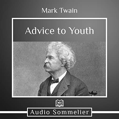 Advice to Youth audiobook cover art