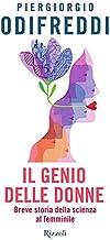 Scaricare Libri Il genio delle donne. Breve storia della scienza al femminile PDF