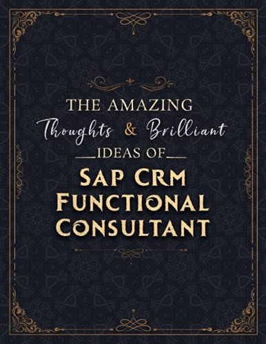 Sap Crm Functional Consultant Sketch Book - The Amazing Thoughts And Brilliant Ideas Of Sap Crm Functional Consultant Job Title Cover Notebook ... 110 Pages (Large, 8.5 x 11 inch, 21.59