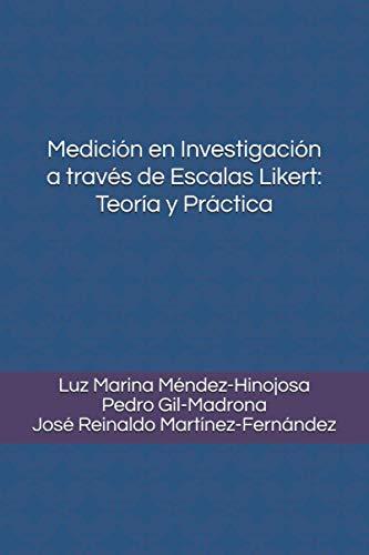 Medición en Investigación a través de Escalas Likert: Teoría y Práctica
