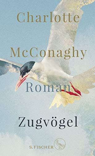 Buchseite und Rezensionen zu 'Zugvögel: Roman' von Charlotte McConaghy