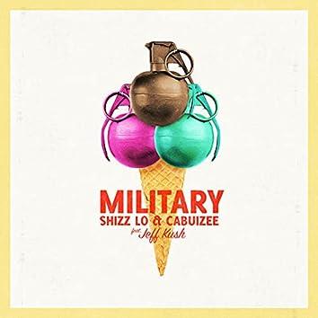 Military (feat. Jeff Kush)