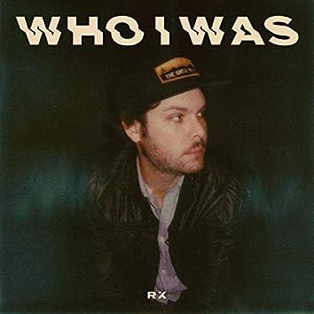 Who I Was (Radio Edit)
