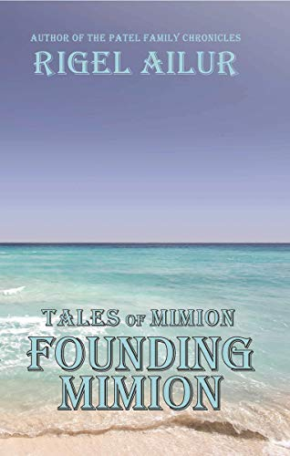 Founding Mimion (Tales of Mimion) (English Edition)