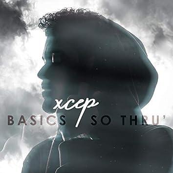 Basics / So Thru'