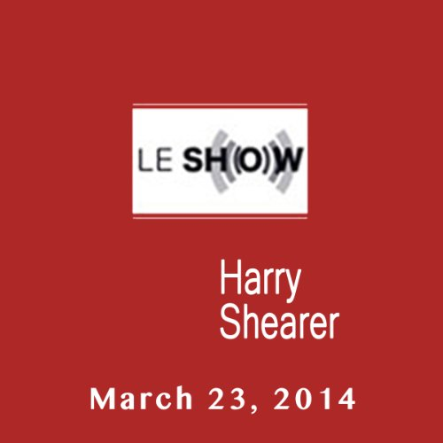 Le Show, March 23, 2014 audiobook cover art