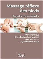 Massages reflexes des pieds de Jean-Pierre Krasensky