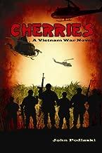 Cherries : A Vietnam War Novel