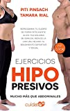 Ejercicios hipopresivos: Mucho más que abdominales (Cuídate 10)