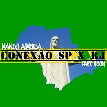 Conexão SP X RJ
