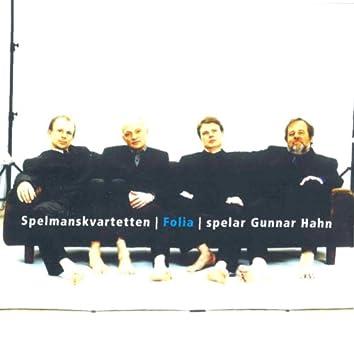 Spelmanskvartetten Folia spelar Gunnar Hahn