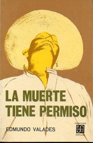 LA MUERTE TIENE PERMISO. 5ª reimpresión.