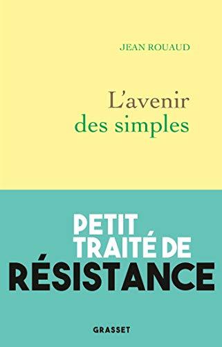 L'avenir des simples (Littérature Française)