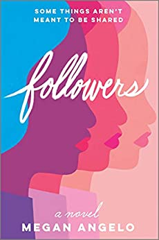 Followers: A Novel by [Megan Angelo]