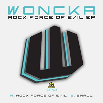 Rock Force Of Evil EP