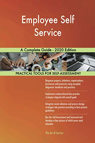 Employee Self Service A Complete Guide - 2020 Edition
