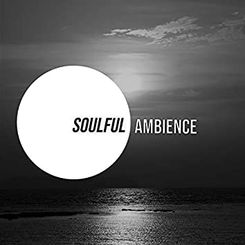 # 1 Album: Soulful Ambience