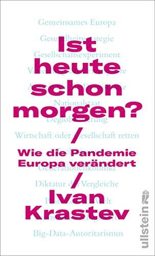 Ist heute schon morgen?: Wie die Pandemie Europa verändert