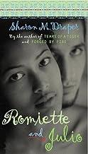 Sharon M. Draper: Romiette and Julio (Mass Market Paperback); 2001 Edition
