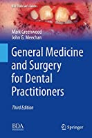 General Medicine and Surgery for Dental Practitioners (BDJ Clinician's Guides)