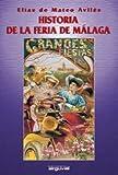 Historia de la feria de Málaga (ALCAZABA)