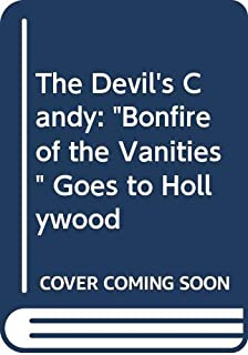 """The Devil's Candy: """"Bonfire of the Vanities"""" Goes to Hollywood"""