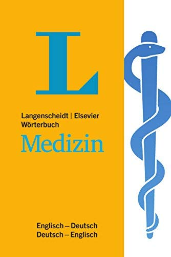 Langenscheidt Wörterbuch Medizin Englisch: Englisch - Deutsch / Deutsch - Englisch. Rund 30 000 Fachbegriffe und mehr als 40 000 Übersetzungen by Stephan Dressler (2007-07-01)