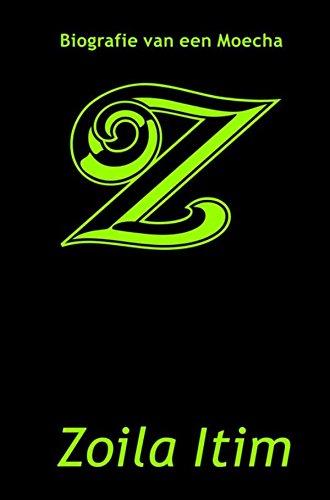 Z: biografie van een Moecha