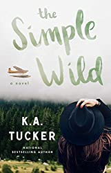 Books Set In Alaska, The Simple Wild by K.A. Tucker - alaska books, alaska novels, alaska literature, alaska fiction, alaska, alaska authors, alaska travel, best books set in alaska, popular alaska books, alaska reads, books about alaska, alaska reading challenge, alaska reading list, alaska history, alaska travel books, alaska books to read, novels set in alaska, books to read about alaska, usa books, book challenge, books and travel, travel reading list, reading list, reading challenge, books to read, books around the world, alaska culture, anchorage books, juneau books
