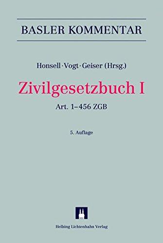 Zivilgesetzbuch I: Art. 1–456 ZGB (Basler Kommentar)
