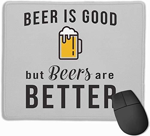 Bier is goed, maar bieren zijn beter gaming muismat anti-slip rubberen muismat voor computers desktops laptop muis mat 9.8