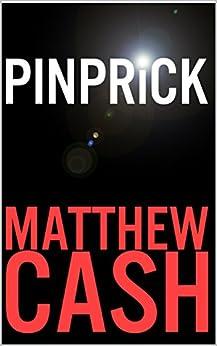Pinprick by [Matthew Cash]