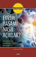Evrim Yasami Nasil Aciklar