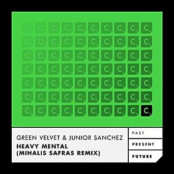 Heavy Mental (Mihalis Safras Remix)