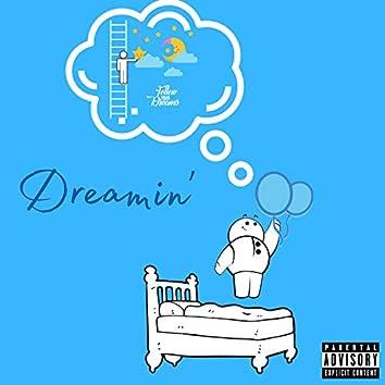 Dreamin'
