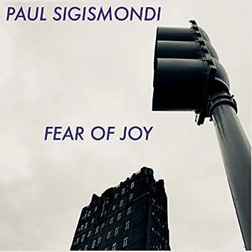 Fear of Joy