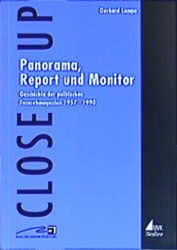 Panorama, Report und Monitor