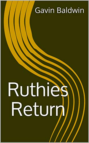 Ruthies Return (The Two Witches and Their Brother Book 2) (English Edition)