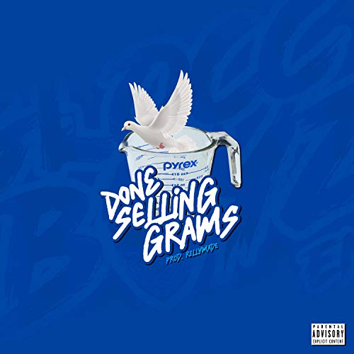 Done Selling Grams [Explicit]