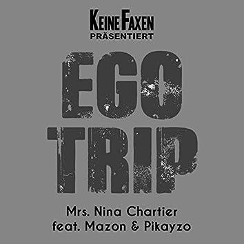 EgoTrip (feat. Mazon & Pikayzo)