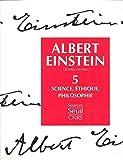 Oeuvres choisies, tome 5 - Science, éthique, philosophie