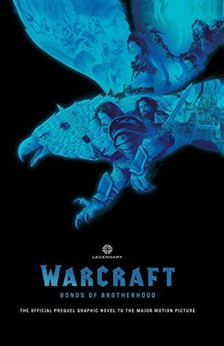 Warcraft: Bonds of Brotherhood