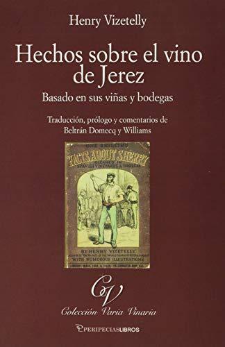 HECHOS SOBRE EL VINO DE JEREZ