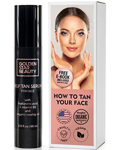 Self Tanner For Face - Anti Aging Sunless Tanning Serum w/Hyaluronic Acid Organic Oils & Vitamin B5 - Non Comedogenic Fake Tan Facial Bronzer w/FREE BONUS eBook For Sunkissed Glow - 2.0 fl