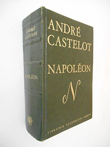 Napoléon / Castelot, André / Réf23336