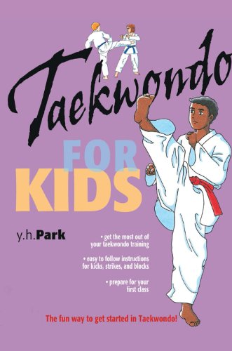 Taekwondo for Kids (Martial Arts For Kids) (English Edition)