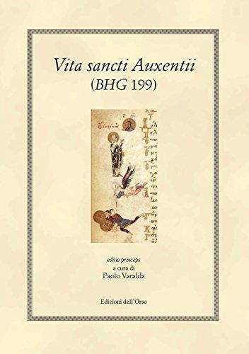 Vita sancti Auxentii (BHG 199, V-VI)